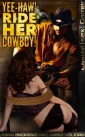 "Randi Holiday & Ryan Andrews - Yee-Haw! Ride Her Cowboy! (Book 6 of ""Casual [Sex] Gamer"")"