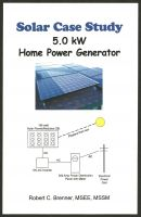 Robert C. Brenner - Solar Case Study: 5.0 kW Home Power Generator