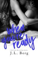 J.L. Berg - When You're Ready