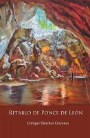 Enrique Sánchez Goyanes - Retablo de Ponce de León
