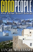 Good People and Other Short Stories cover