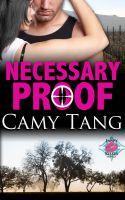 Camy Tang - Necessary Proof (novella)