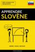 Apprendre le slovène - Rapide / Facile / Efficace: 2000 vocabulaires clés by Pinhok Languages