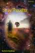 Stray Thoughts by Sha'Ra On WindWalker