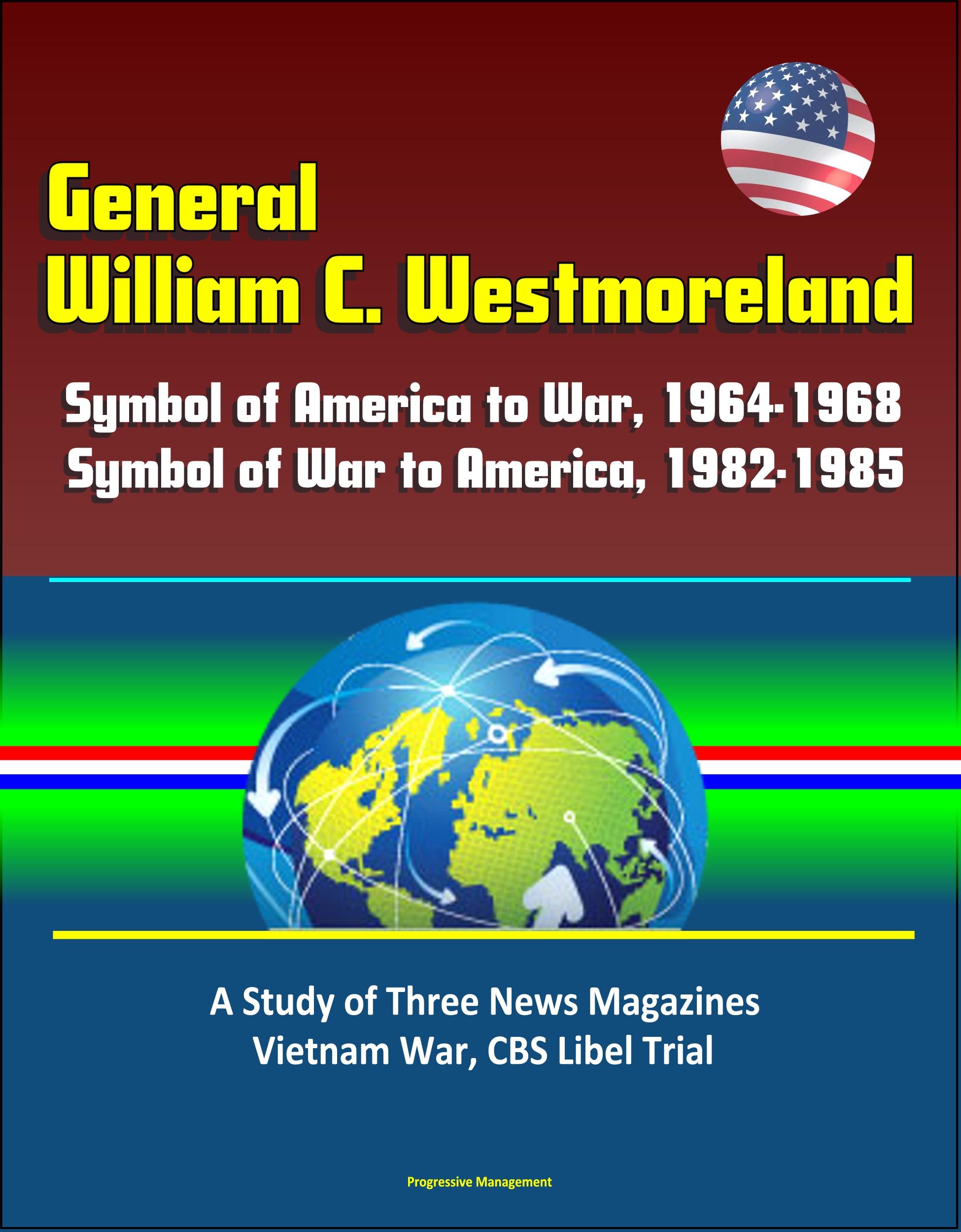 Smashwords General William C Westmoreland Symbol Of America To
