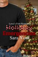 Sara York - Holiday Emergencies
