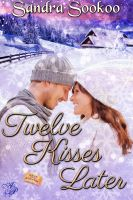 Cover for 'Twelve Kisses Later'