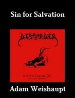 Adam Weishaupt - Sin for Salvation