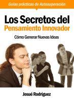 Los Secretos Del Pensamiento Innovador