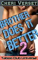 Cheri Verset - Brother Does It Better 2