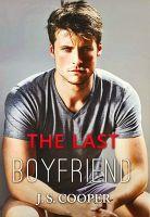 J S Cooper - The Last Boyfriend