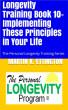 Longevity Training-Book 10-Implementing the 10 Principles by Martin Ettington