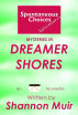 Spontaneous Choices Adventures: Mysteries in Dreamer Shores by Shannon Muir