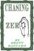 Chasing Zero by Brett Bastard
