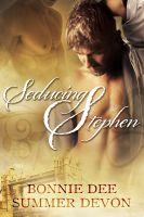 Bonnie Dee & Summer Devon - Seducing Stephen
