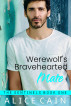 Werewolf's Bravehearted Mate by Alice Cain