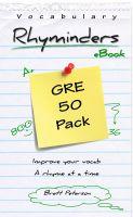 Brett Peterson - GRE Vocabulary Word Rhyminders: 50 Rhyme Pack
