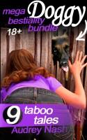 Audrey Nash - Mega Doggy Bestiality Bundle (Animal Erotica)