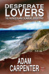Desperate Lovers by Adam Carpenter