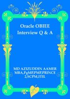 Mohammed Azizuddin Aamer - Oracle OBIEE Interview Q & A