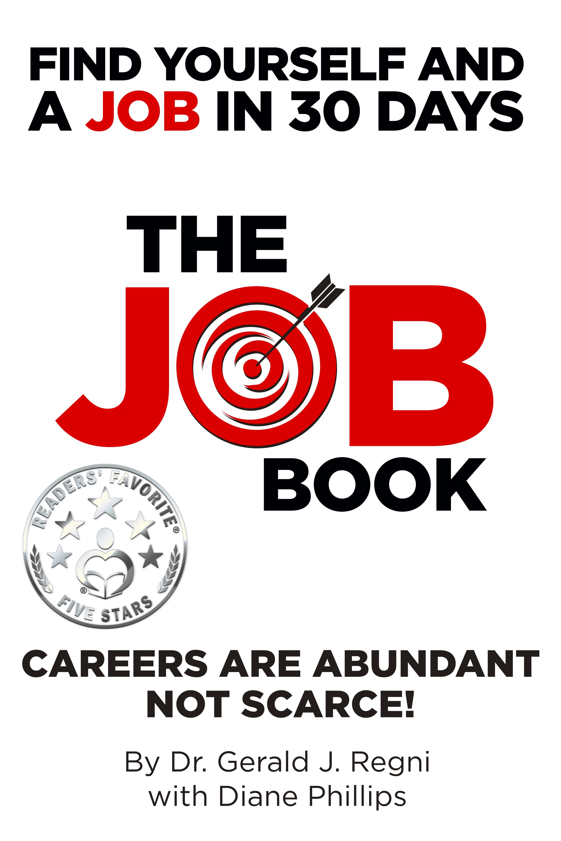 The Job Book Find Yourself And A Job In 30 Days An Ebook By Gerald Regni Diane Phillips