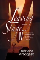 Cover for 'Leaving Stage IV'