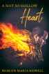 A Not So Hollow Heart by Sharon Maria Bidwell