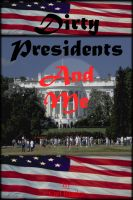 Carl Reader - Dirty Presidents and Me