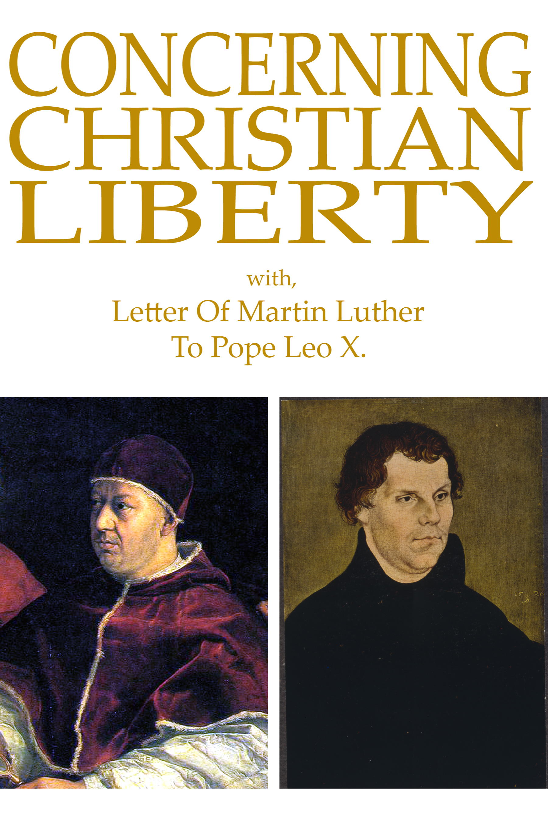 martin luthers on christian liberty essay Online library of liberty martin luther i: to the christian nobility of the german nation respecting the reformation of the in the essay which follows.