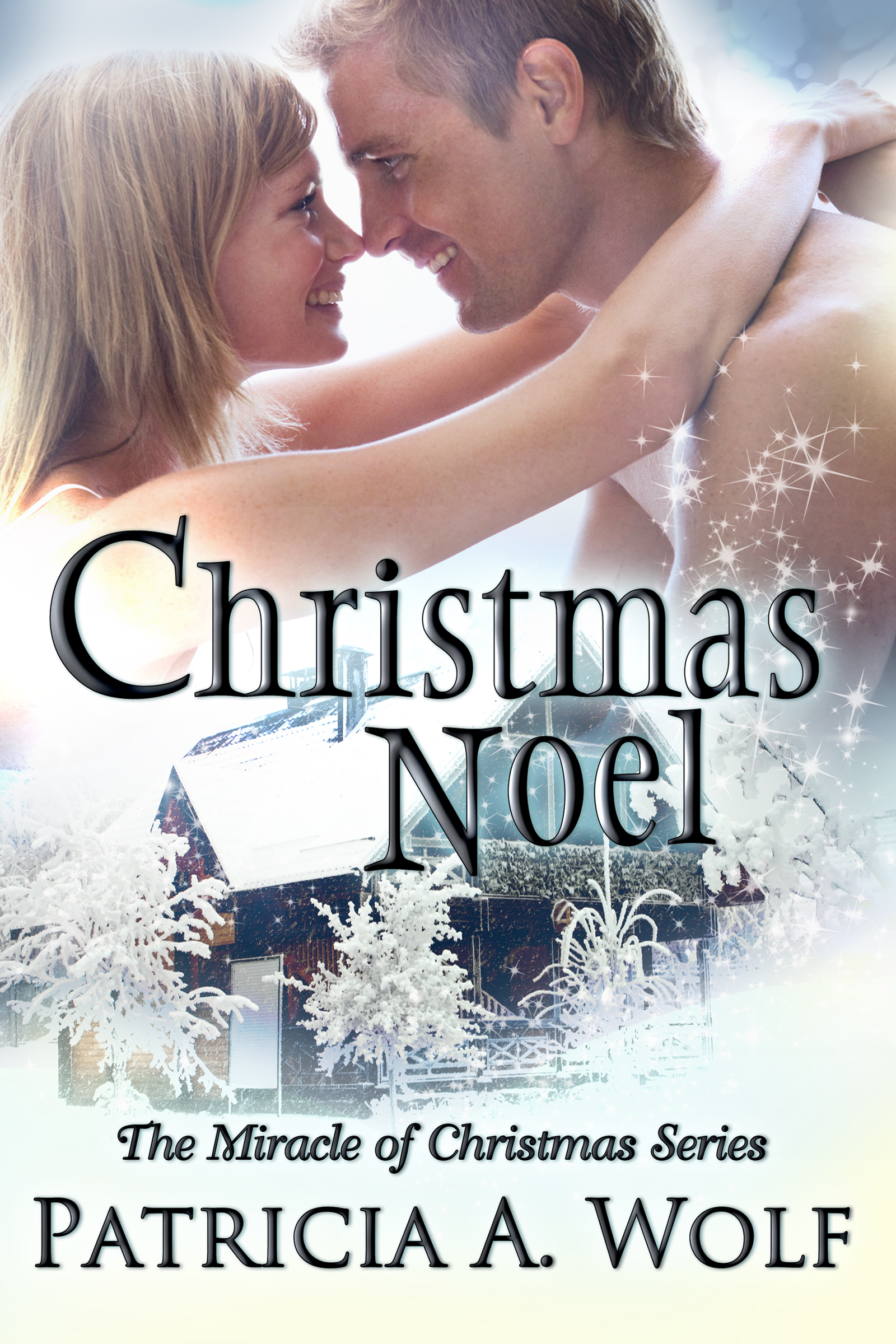 Smashwords – Christmas Noel – a book by Patricia A. Wolf