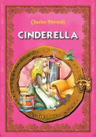 Cover for 'Cinderella. An Illustrated Classic Fairy Tale for Kids by Charles Perrault'