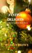 Festive Delights: Three Poems and One Short Story by Warren Brown