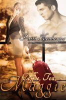 Patti Shenberger - Coffee, Tea or Maggie
