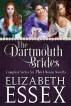 The Dartmouth Brides Boxed Set by Elizabeth Essex