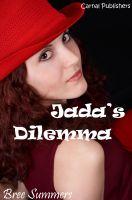 Bree Sanders-Summers - Jada's Dilemma