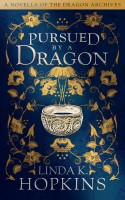 Linda K Hopkins - Pursued by a Dragon