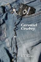 Cover for 'Carousel Cowboy'