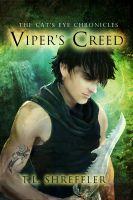 T. L. Shreffler - Viper's Creed (The Cat's Eye Chronicles #2)