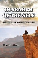 Cover for 'In Search of the Self: The Riddle of Personal Existence'