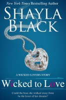Shayla Black - Wicked To Love - A Wicked Lovers Novella