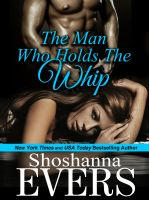 Shoshanna Evers - The Man Who Holds the Whip