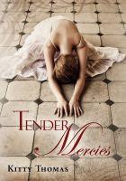Kitty Thomas - Tender Mercies