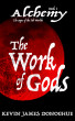 The Work of Gods by Kevin James Donoghue
