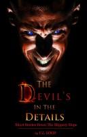 VL Good - The Devil's In The Details (Short Stories Down The Slippery Slope)
