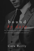 Cora Reilly - Bound By Duty