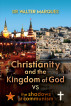 Christianity And The Kingdom Of God VS The Shadows Of Communism by Dr Valdemar Marques