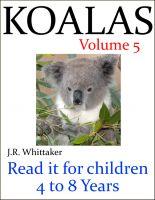 J. R. Whittaker - Cute Koalas (Read it book for Children 4 to 8 years)