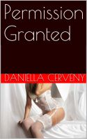 Daniella Cerveny - Permission Granted