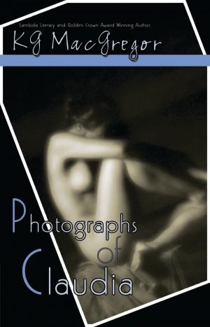 Smashwords Photographs Of Claudia A Book By Kg Macgregor