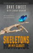 Skeletons in My Closet: Life Lessons From a Homicide Detective by Dave Sweet